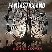 FantasticLand: A Novel | [Mike Bockoven]