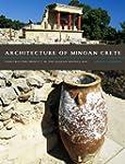 Architecture of Minoan Crete: Constru...