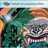 FINALIZE vol,1 performed by ZIPSIES