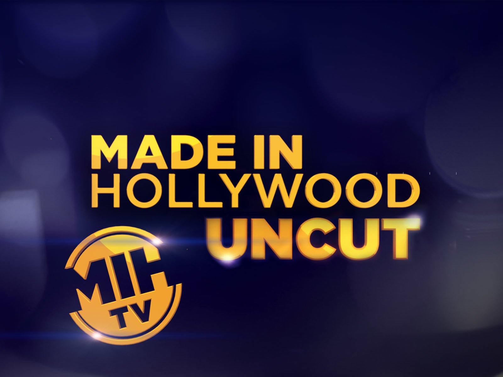 Made In Hollywood Uncut - Season 1