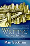Writing Active Setting Book 1: Charac...