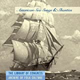 Various Artists The Library of Congress Collection: American Sea Songs &