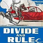 Divide and Rule | L. Sprague de Camp