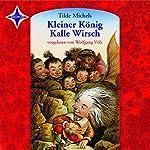 Kleiner König Kalle Wirsch | Tilde Michels