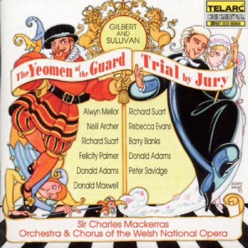 gilbert-sullivan-the-yeomen-of-the-guard-trial-by-jury