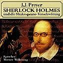 Sherlock Holmes und die Shakespeare-Verschwörung Hörbuch von J. J. Preyer Gesprochen von: Werner Wilkening