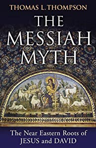 Cover of &quot;The Messiah Myth: The Near East...