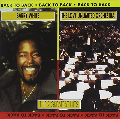 Love Unlimited Orchestra - Barry White & the Love Unlimited Orchestra - Back to Back: Their Greatest Hits - Zortam Music