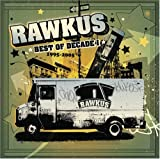 echange, troc Various Artists - Rawkus Records Best of Decade 1 - 1995-2005