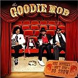 echange, troc Goodie Mob - One Monkey Don't Stop No Show