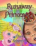 Runaway Princesses: Rainbows (Rhyme & Rainbows Book 1)