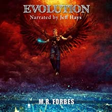 Evolution (The Divine Book 5) (       UNABRIDGED) by M.R. Forbes Narrated by Jeff Hays
