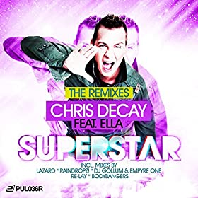 Chris Decay feat. Ella-Superstar (The Remixes)