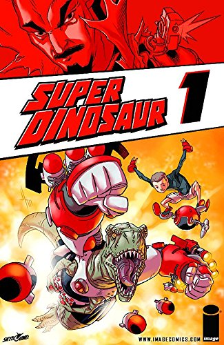 Super Dinosaur Volume 1 TP