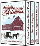 Amish White Christmas BOXED SET: Snowflakes on Goose Pond, Snow Angels, The Gingerbread Haus {Amish Christian Romance)