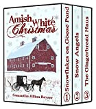 Read Amish Romance: Amish White Christmas Collection: Snowflakes on Goose Pond, Snow Angels, The Gingerbread Haus on-line