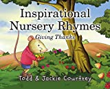 Inspirational Nursery Rhymes: Giving Thanks