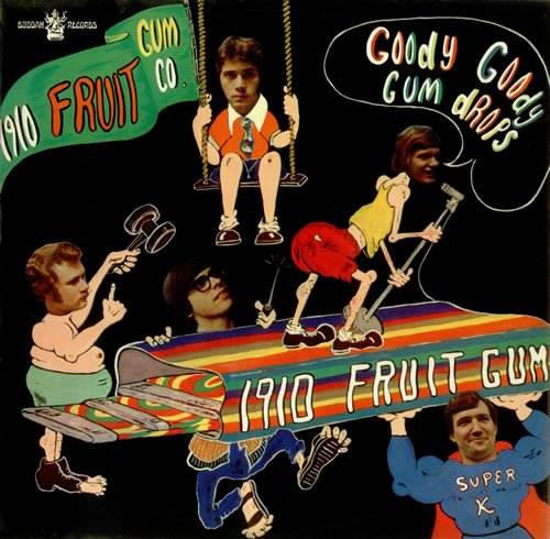 1910 Fruitgum Co. - Goody Goody Gumdrops - Zortam Music