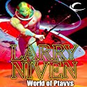 World of Ptavvs (       UNABRIDGED) by Larry Niven Narrated by Andy Caploe