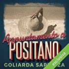Appuntamento a Positano | Livre audio Auteur(s) : Goliarda Sapienza Narrateur(s) : Anita Zagaria