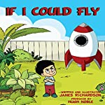 If I Could Fly | James Richardson