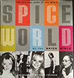 "Spiceworld - Hc: The Official Book of ""Spiceworld"" - The ""Spice Girls"" Movie"