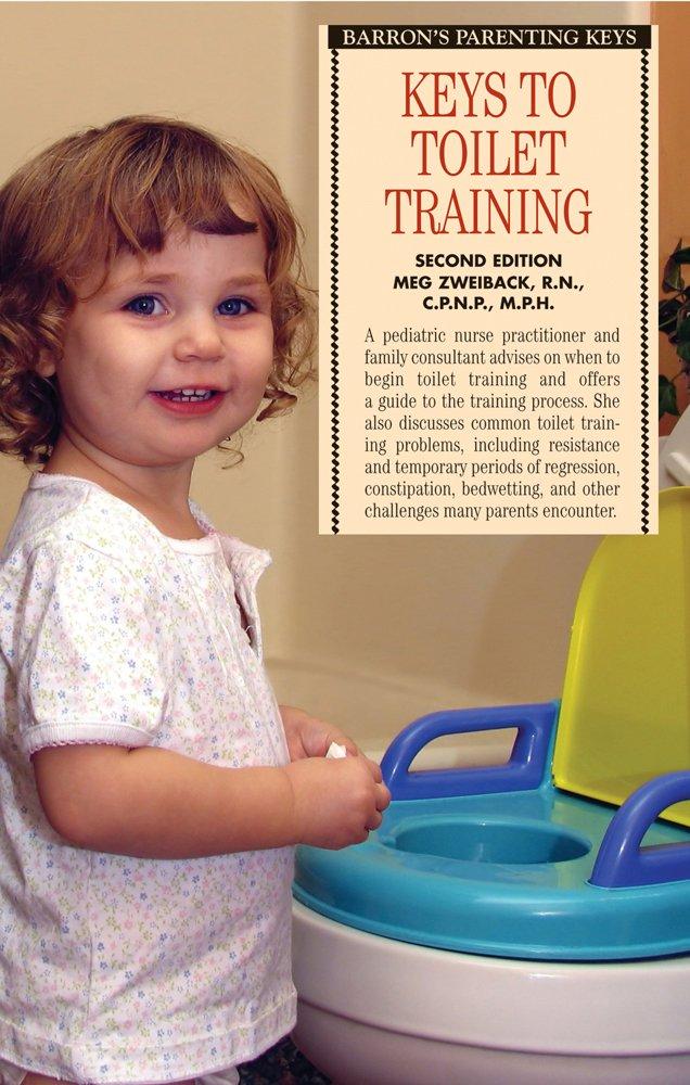 Keys to Toilet Training (Barron's Parenting Keys): Meg Zweiback ...