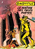 Papyrus, tome 2 : Le Matre des trois portes