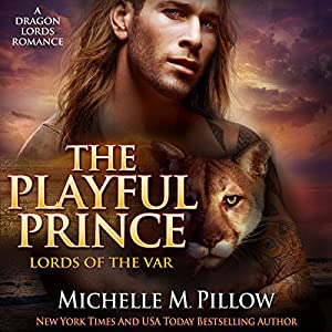 The Playful Prince: A Dragon Lords Story Audiobook