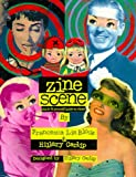 cover of Zine Scene: The Do It Yourself Guide to Zines