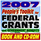 echange, troc U.S. Government - 2007 People's Toolkit for Federal Grants and Government Benefits (Book and CD-ROM Set)