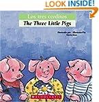 Bilingual Tales: Los tres cerditos /...