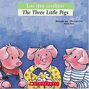 Libro Bilingual Tales: Los tres cerditos / The Three Little Pigs versión español, pasta suave