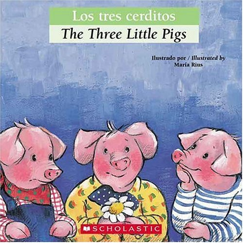 Bilingual Tales: Los tres cerditos / The Three Little Pigs (Spanish Edition) PDF