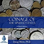 Coinage of the United States: A Short History | Doug West