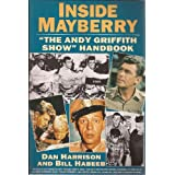 "Inside Mayberry : ""The Andy Griffith Show"" Handbook ~ Dan Harrison"