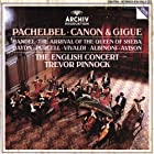 Pachelbel: Canon & Gigue / Handel: Arrival of the Queen of Sheba