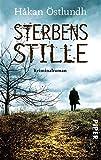 Sterbensstille: Kriminalroman (Fredrik-Broman-Reihe 3)