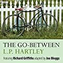 The Go-Between (       UNABRIDGED) by L. P. Hartley Narrated by Harriet Walter, Richard Griffiths, Lydia Leonard