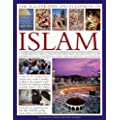 The Illustrated Encyclopaedia of Islam: A Comprehensive Guide to the History, Philosophy and Practice of Islam