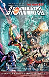 Stormwatch Vol. 2: Enemies of Earth (The New 52) by Peter Milligan, Ignacio Calero and Miguel Sepulveda