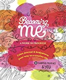 img - for Becoming Me: A Work in Progress book / textbook / text book