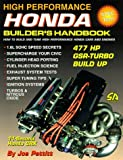 img - for High Performance Honda Builder's Handbook: How to Build and Tune High Performance Honda Cars and Engines (S-A Design) (v. 1) by Joe Pettitt (1996-11-02) book / textbook / text book