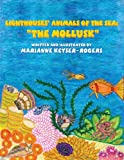 img - for Lighthouses' Animals of the Sea: The Mollusk book / textbook / text book