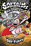 Captain Underpants and the Sensational Saga of Sir Stinks-A-Lot (Captain Underpants #12)