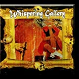 Whispering Gallery by Whispering Gallery