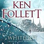 Whiteout | Ken Follett