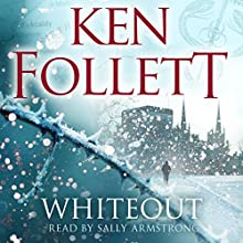 Whiteout (       UNABRIDGED) by Ken Follett Narrated by Sally Armstrong