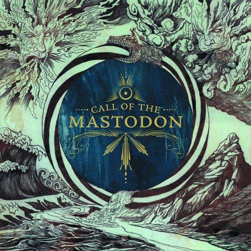 Mastodon - Call of Mastodon - Zortam Music