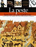 echange, troc Brigitte Coppin - La peste : Histoire d'une épidémie
